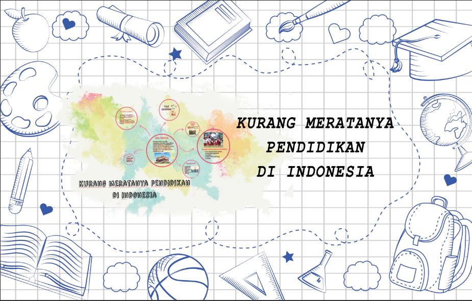 kurang meratanya pendidikan di Indonesia