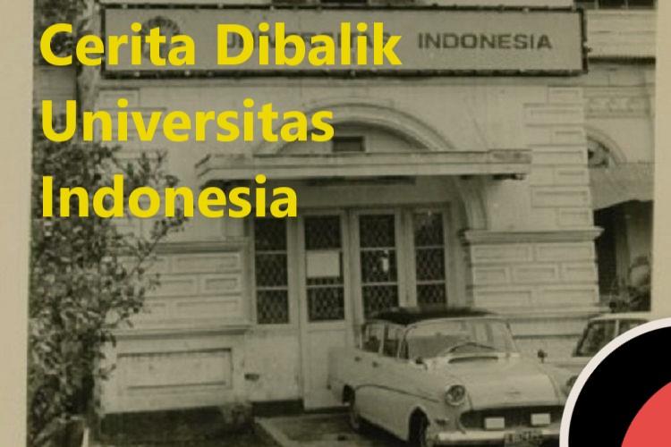 Cerita Dibalik Universitas Indonesia
